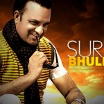 Surjit Bhullar wikipedia | Biography | Age | Songs